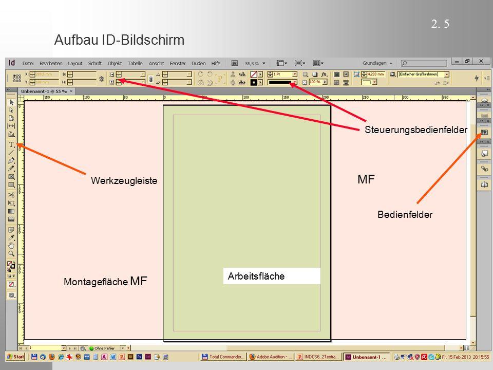 Aufbau ID-Bildschirm MF Steuerungsbedienfelder Werkzeugleiste