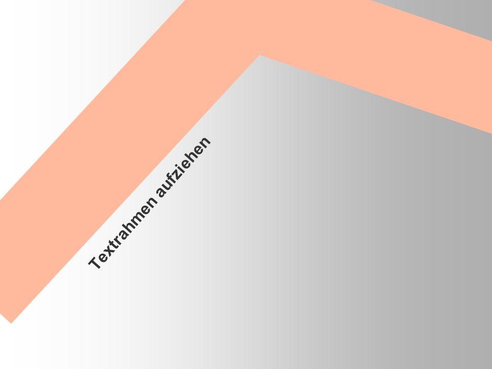Textrahmen aufziehen