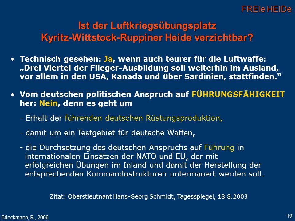 Zitat: Oberstleutnant Hans-Georg Schmidt, Tagesspiegel, 18.8.2003