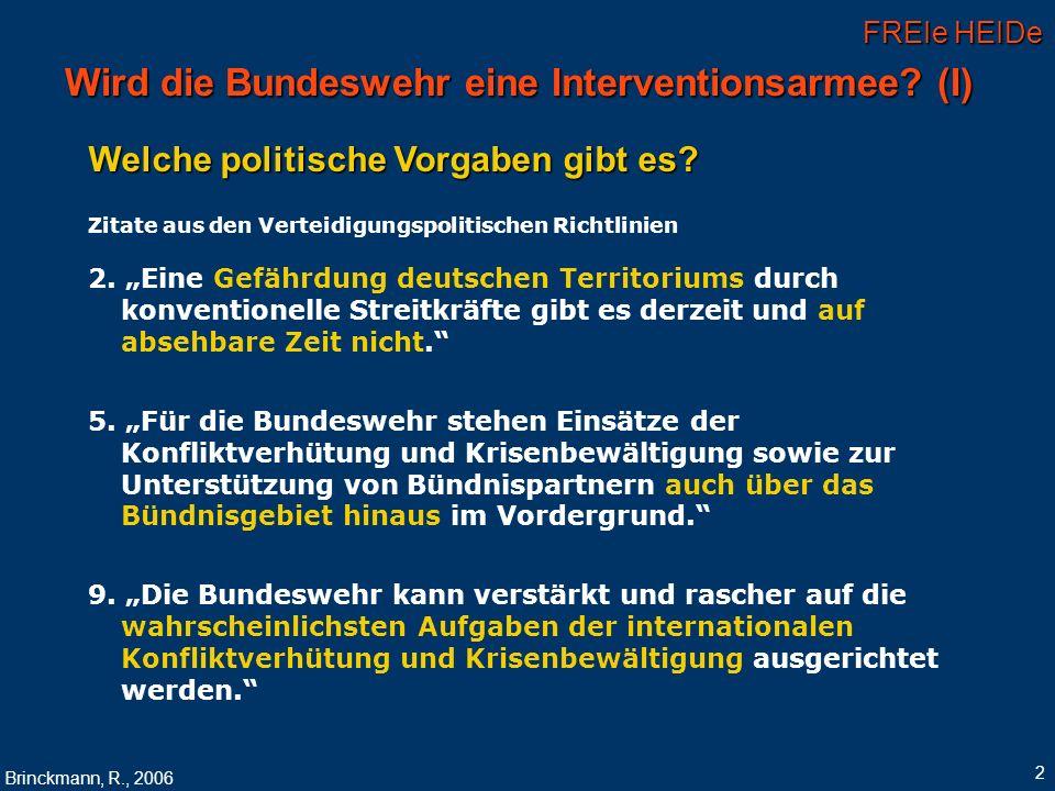 Wird die Bundeswehr eine Interventionsarmee (I)