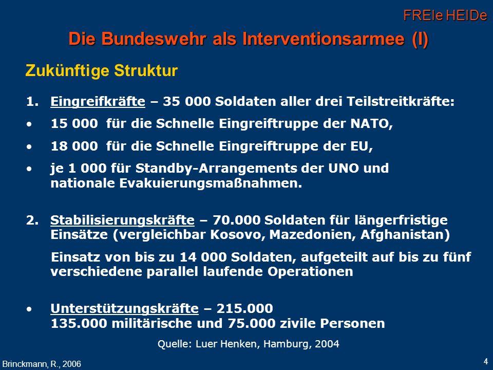 Die Bundeswehr als Interventionsarmee (I)