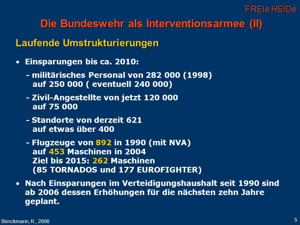 Die Bundeswehr als Interventionsarmee (II)