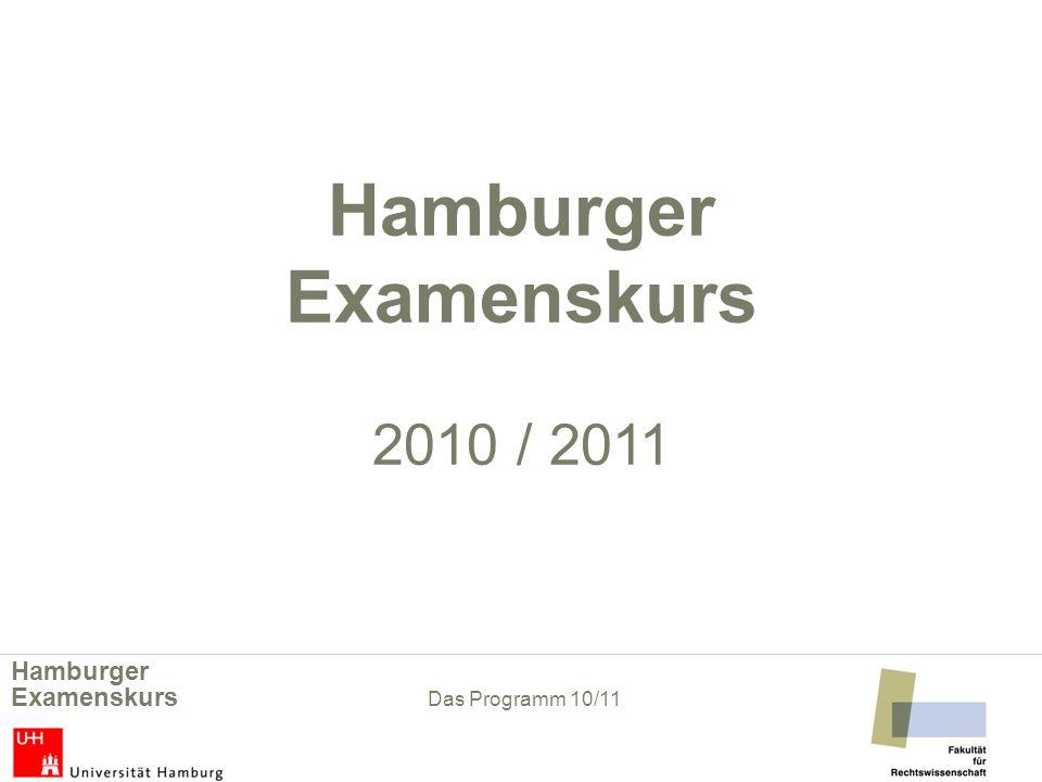 Hamburger Examenskurs 2010 / 2011