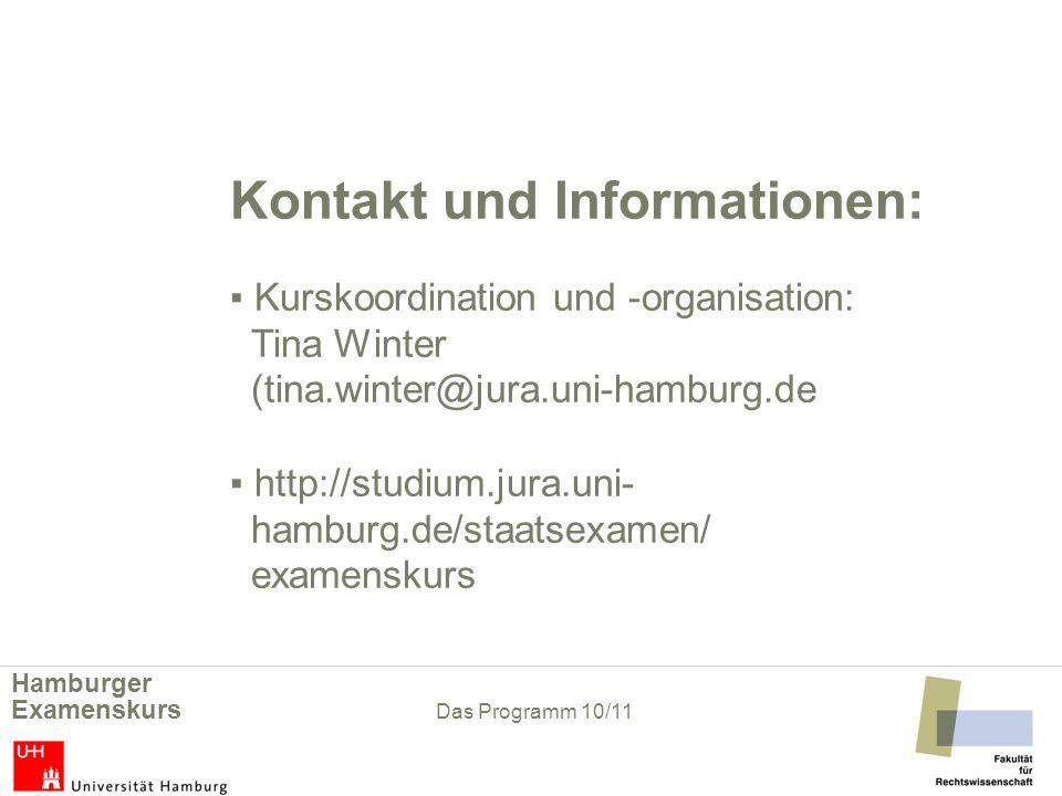 Kontakt und Informationen:. ▪ Kurskoordination und -organisation: