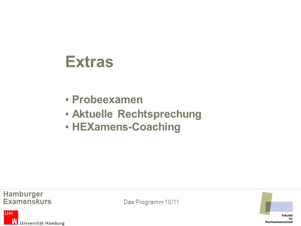 Extras ▪ Probeexamen ▪ Aktuelle Rechtsprechung ▪ HEXamens-Coaching