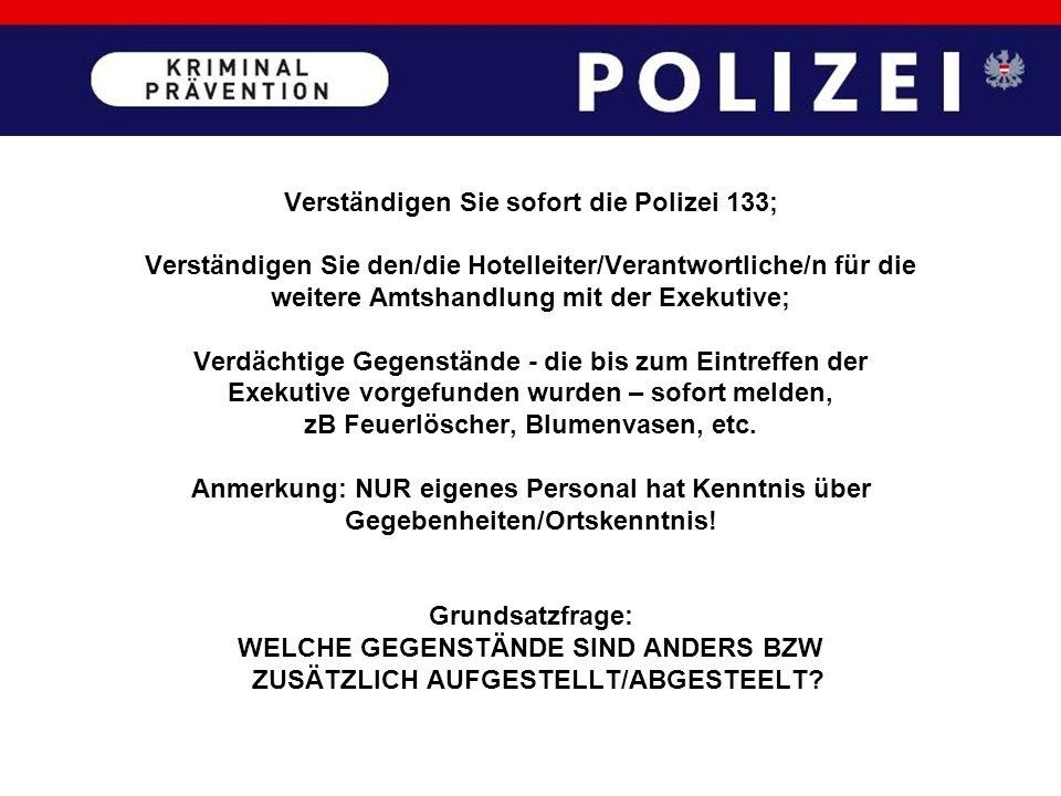 Verständigen Sie sofort die Polizei 133;