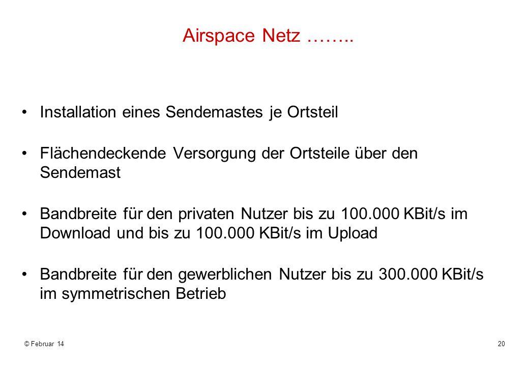 Airspace Netz …….. Installation eines Sendemastes je Ortsteil