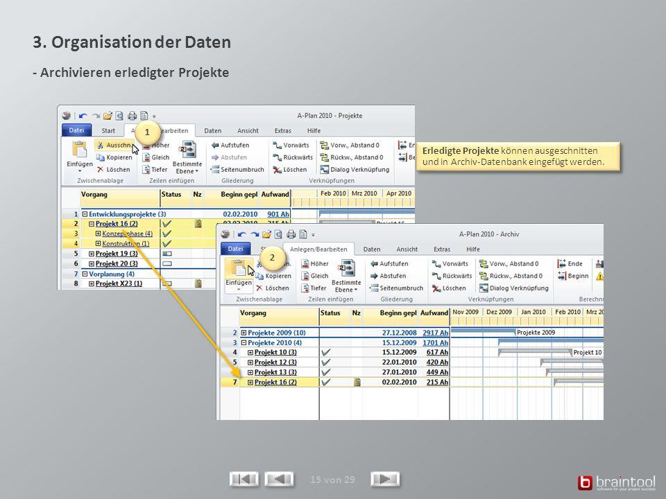 3. Organisation der Daten - Archivieren erledigter Projekte
