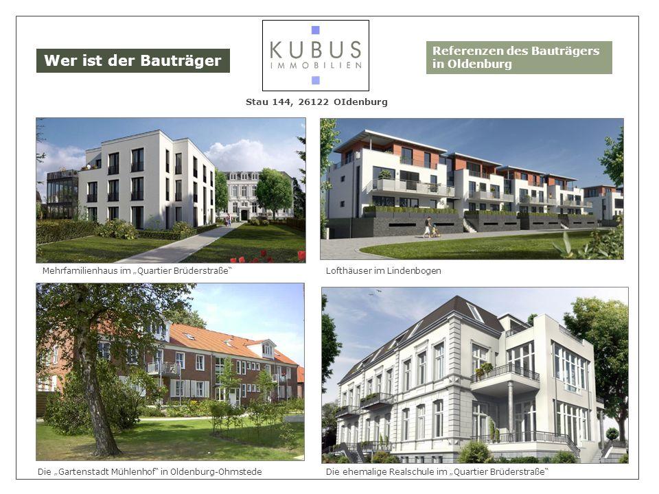 Wer ist der Bauträger Referenzen des Bauträgers in Oldenburg
