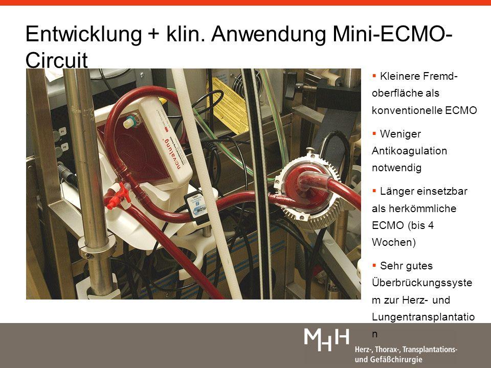 Entwicklung + klin. Anwendung Mini-ECMO-Circuit