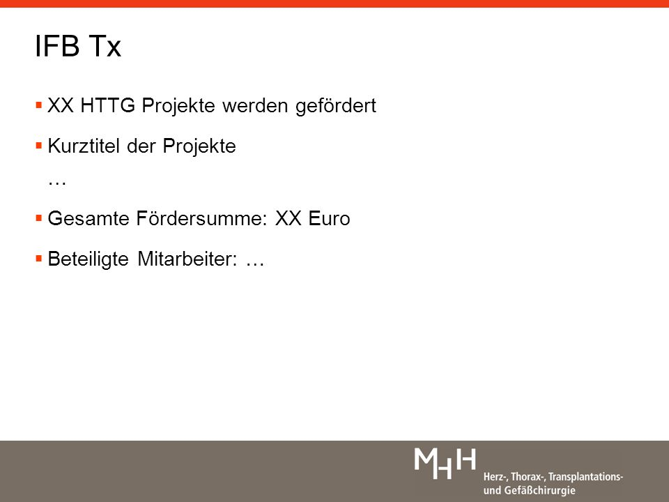 IFB Tx XX HTTG Projekte werden gefördert Kurztitel der Projekte …