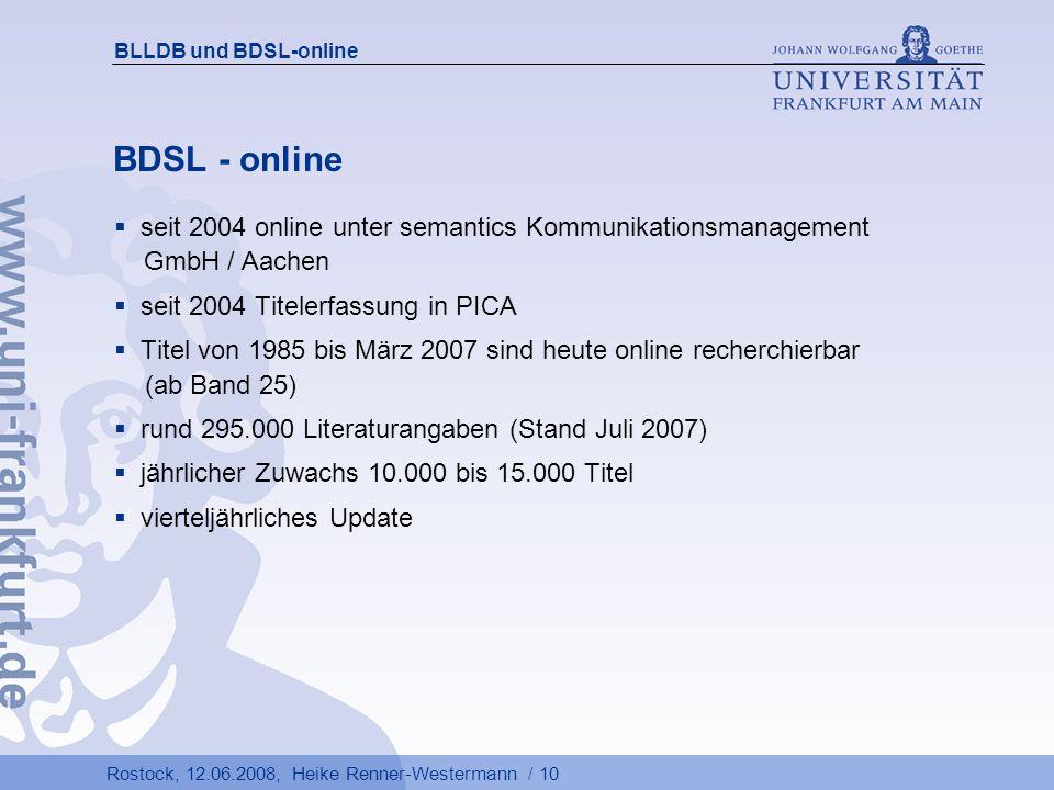 BLLDB und BDSL-online BDSL - online. seit 2004 online unter semantics Kommunikationsmanagement GmbH / Aachen.