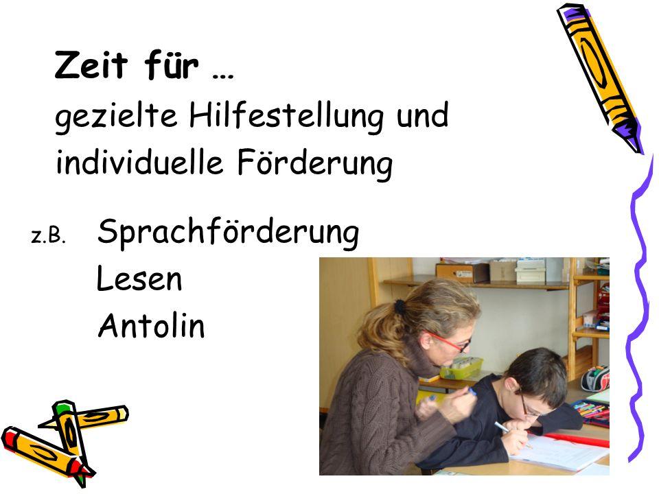 Zeit für … gezielte Hilfestellung und individuelle Förderung Lesen