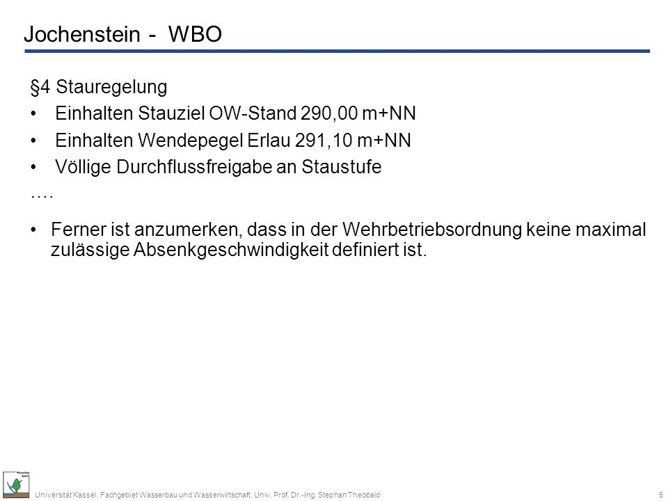 Jochenstein - WBO §4 Stauregelung
