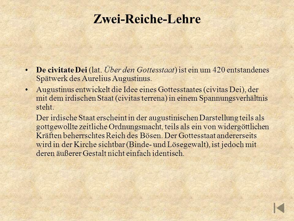 Zwei-Reiche-Lehre De civitate Dei (lat. Über den Gottesstaat) ist ein um 420 entstandenes Spätwerk des Aurelius Augustinus.