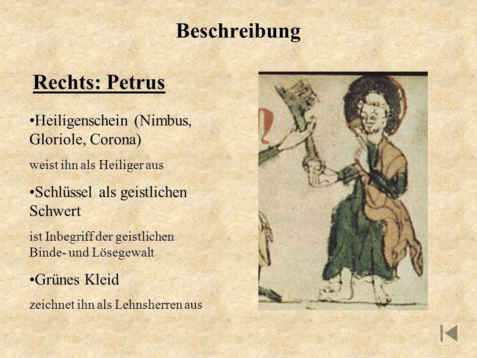 Beschreibung Rechts: Petrus Heiligenschein (Nimbus, Gloriole, Corona)