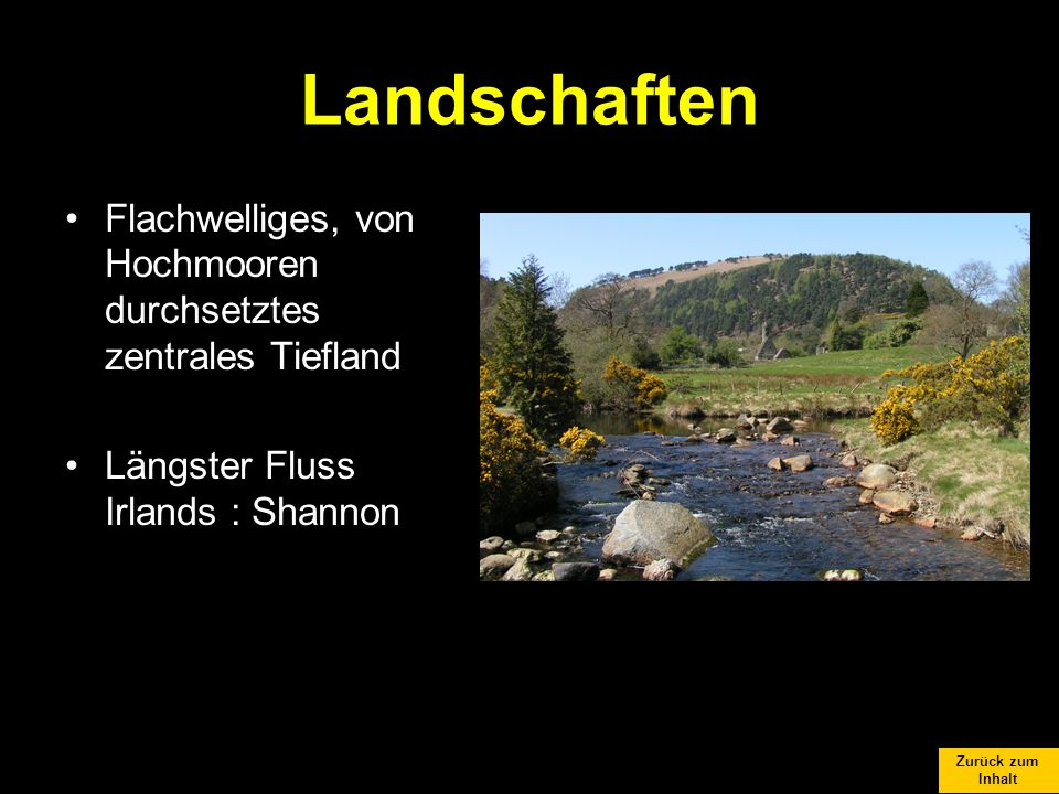 Landschaften Flachwelliges, von Hochmooren durchsetztes zentrales Tiefland.