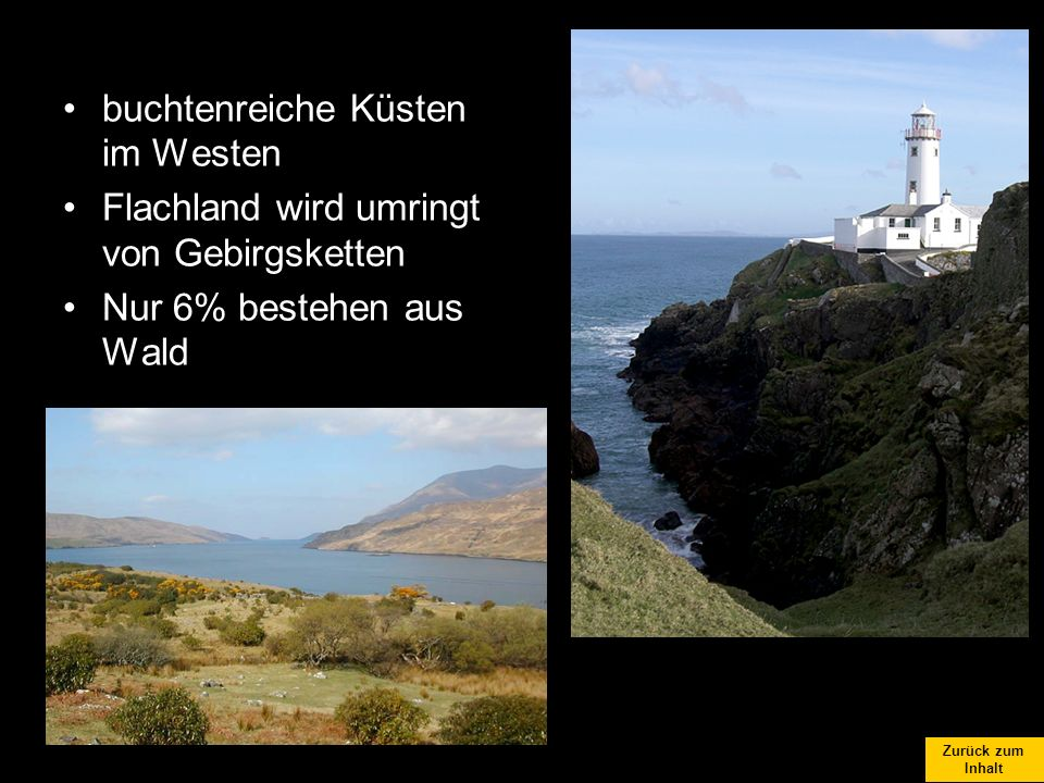 buchtenreiche Küsten im Westen