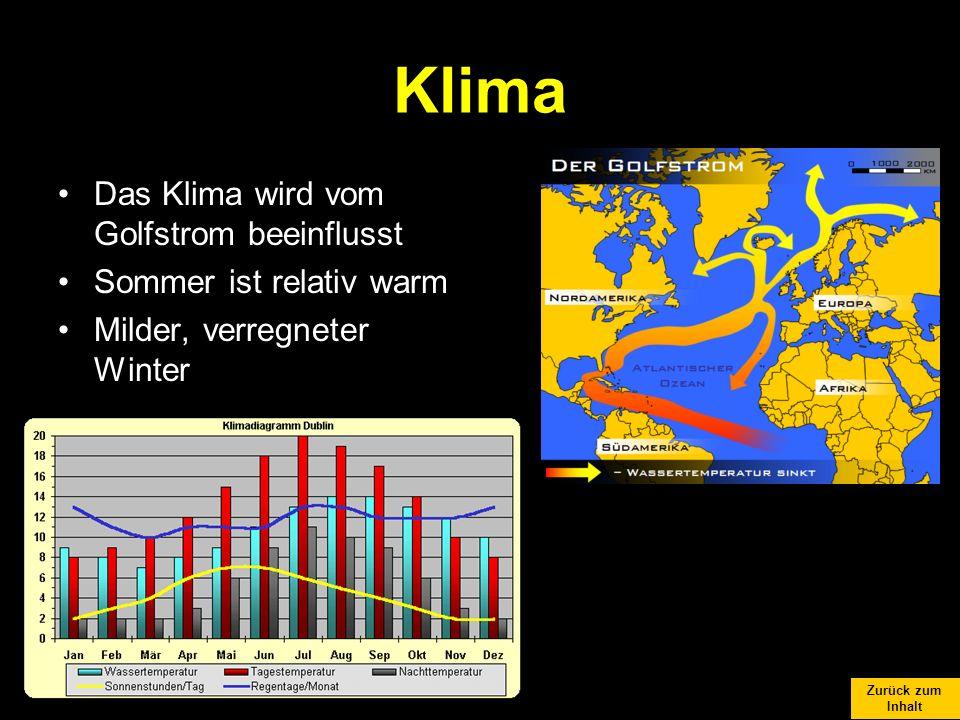 Klima Das Klima wird vom Golfstrom beeinflusst Sommer ist relativ warm