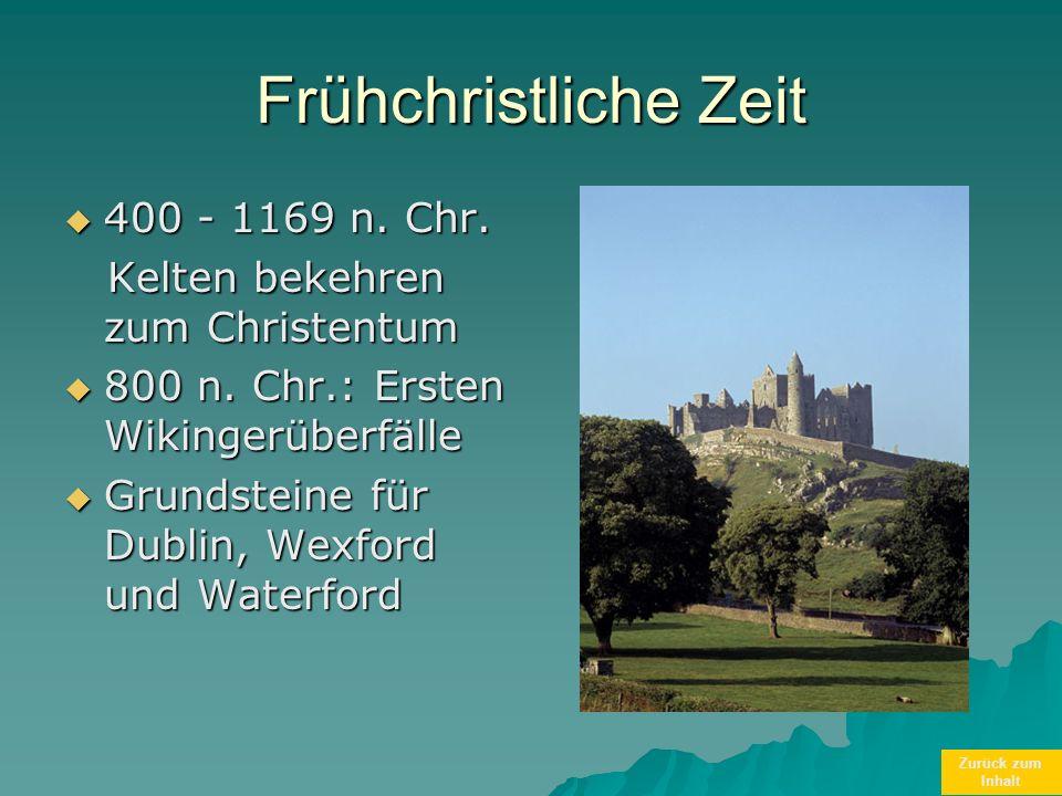 Frühchristliche Zeit 400 - 1169 n. Chr.