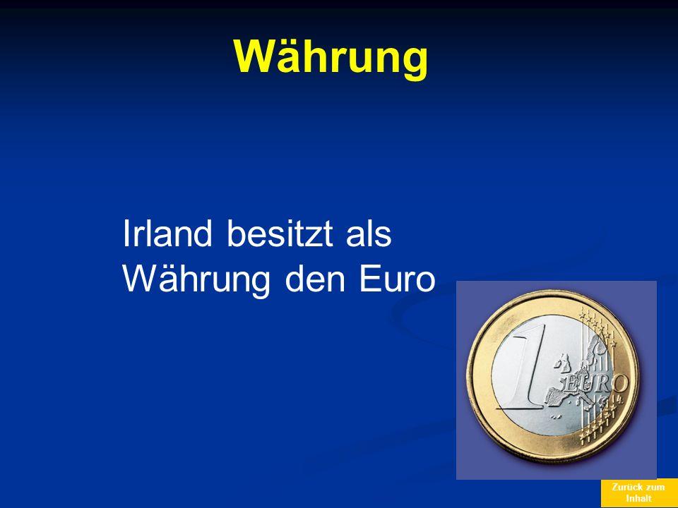 Währung Irland besitzt als Währung den Euro