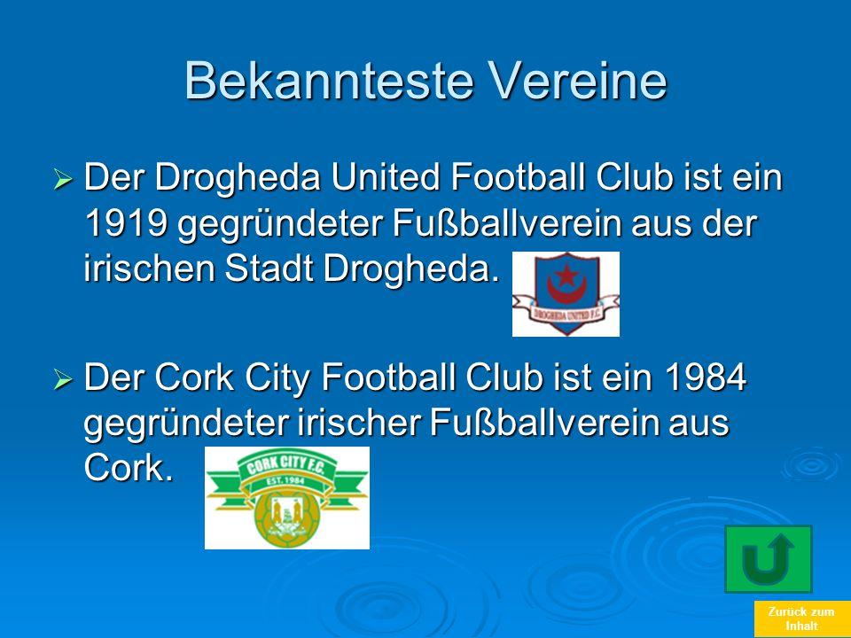 Bekannteste Vereine Der Drogheda United Football Club ist ein 1919 gegründeter Fußballverein aus der irischen Stadt Drogheda.