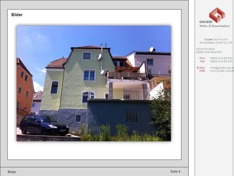 Bilder Bilder Gruber Wohn- und Gewerbebau GmbH Co. KG Haidmühlweg 5