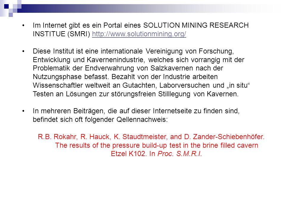Im Internet gibt es ein Portal eines SOLUTION MINING RESEARCH INSTITUE (SMRI) http://www.solutionmining.org/