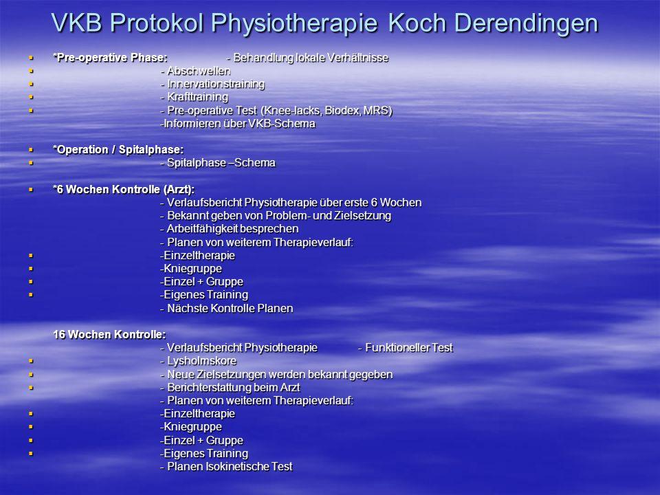 VKB Protokol Physiotherapie Koch Derendingen