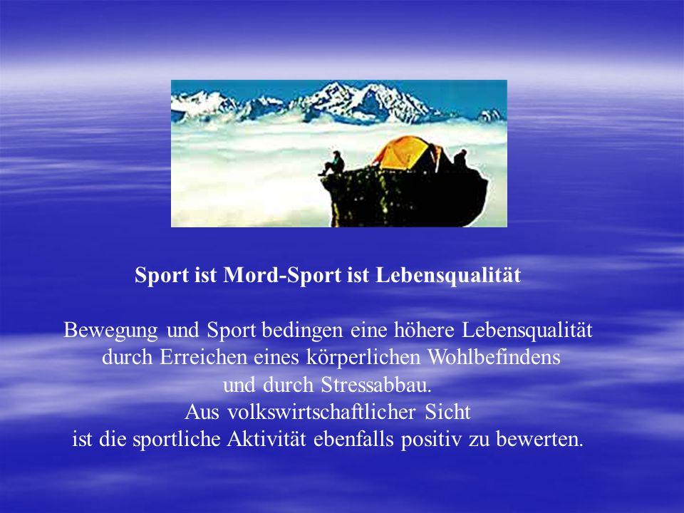 Sport ist Mord-Sport ist Lebensqualität