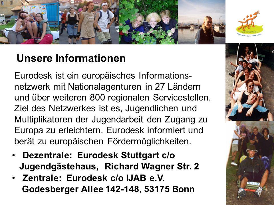 Unsere Informationen Eurodesk ist ein europäisches Informations-