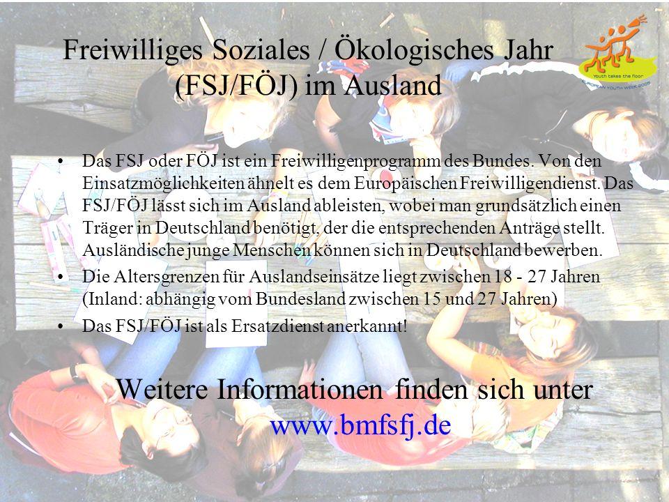 Freiwilliges Soziales / Ökologisches Jahr (FSJ/FÖJ) im Ausland