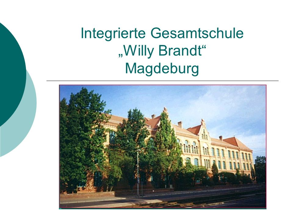"""Integrierte Gesamtschule """"Willy Brandt Magdeburg"""