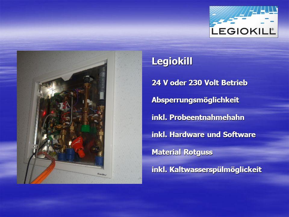Legiokill 24 V oder 230 Volt Betrieb Absperrungsmöglichkeit