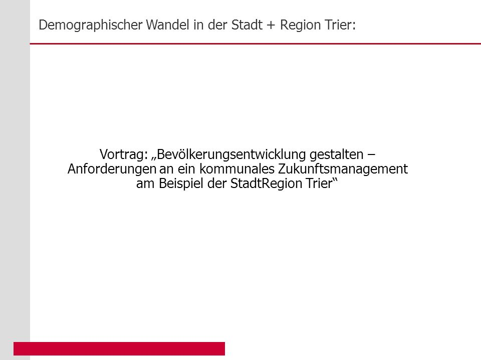 """Vortrag: """"Bevölkerungsentwicklung gestalten –"""