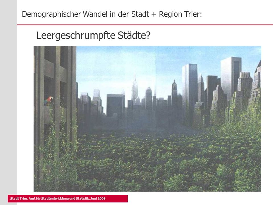 Leergeschrumpfte Städte