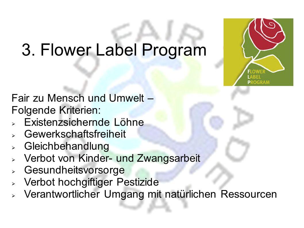 3. Flower Label Program Fair zu Mensch und Umwelt –