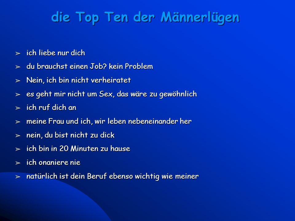 die Top Ten der Männerlügen
