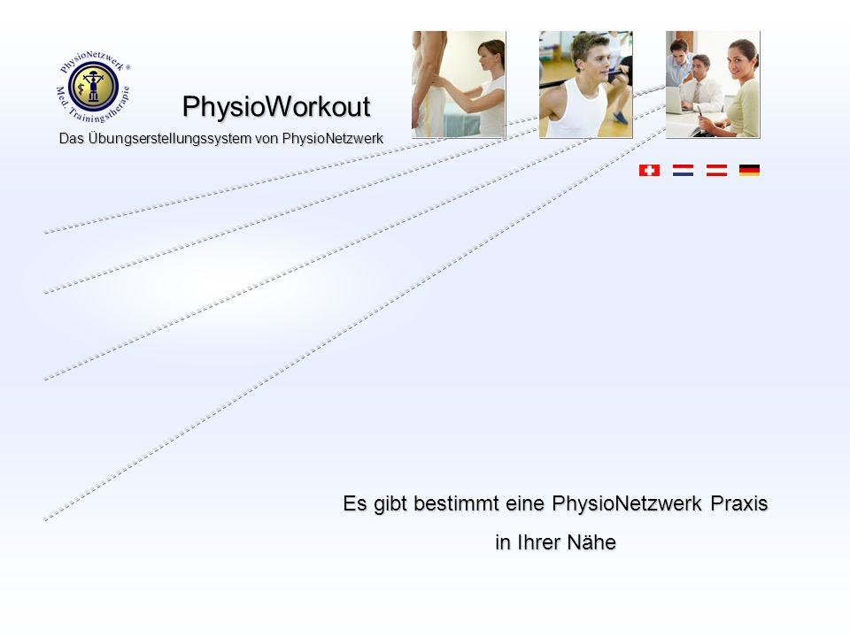 Es gibt bestimmt eine PhysioNetzwerk Praxis