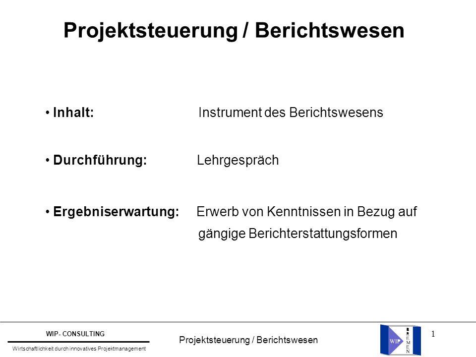 Projektsteuerung / Berichtswesen