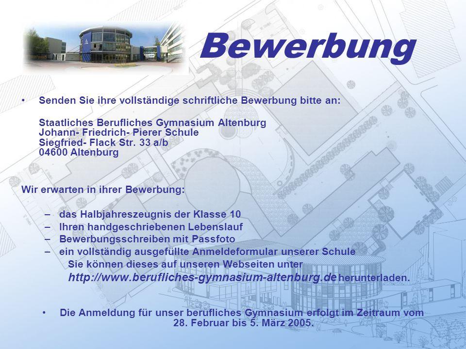 Bewerbung http://www.berufliches-gymnasium-altenburg.de herunterladen.