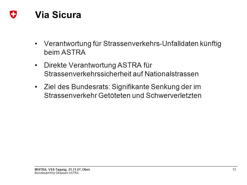 Via Sicura Verantwortung für Strassenverkehrs-Unfalldaten künftig beim ASTRA.