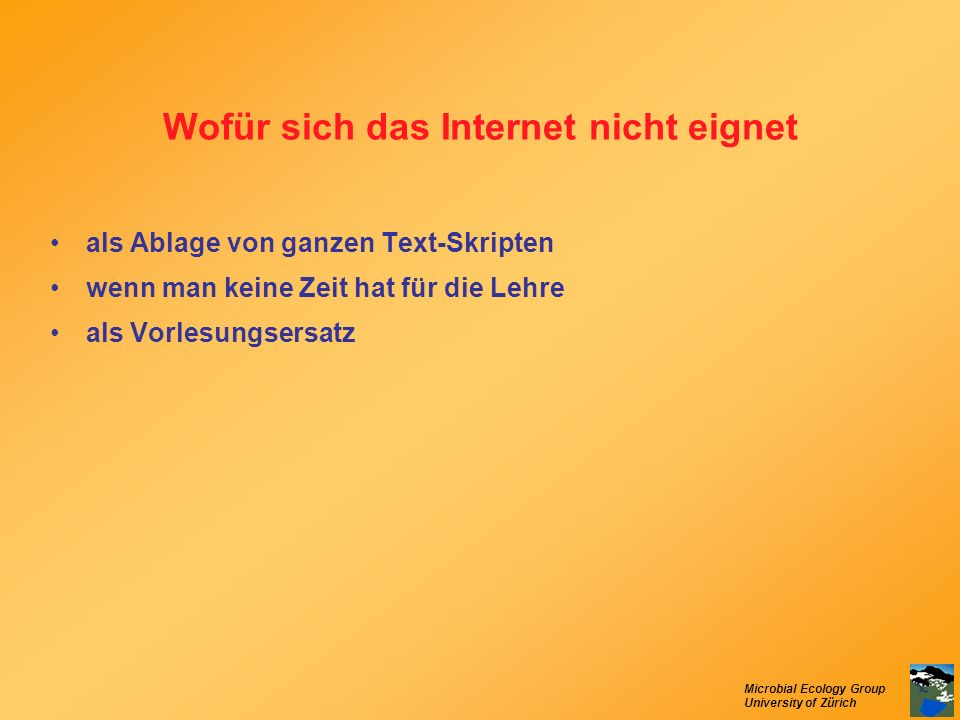 Wofür sich das Internet nicht eignet