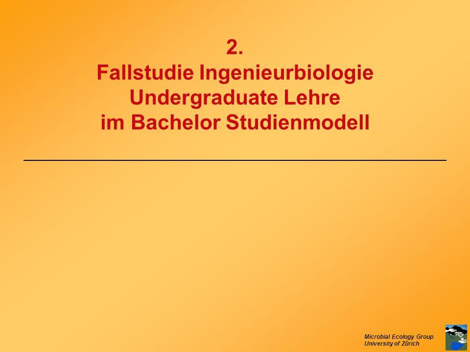 2. Fallstudie Ingenieurbiologie Undergraduate Lehre im Bachelor Studienmodell
