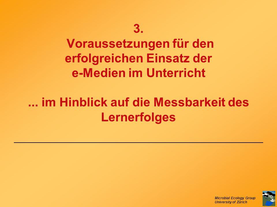 3. Voraussetzungen für den erfolgreichen Einsatz der e-Medien im Unterricht ...