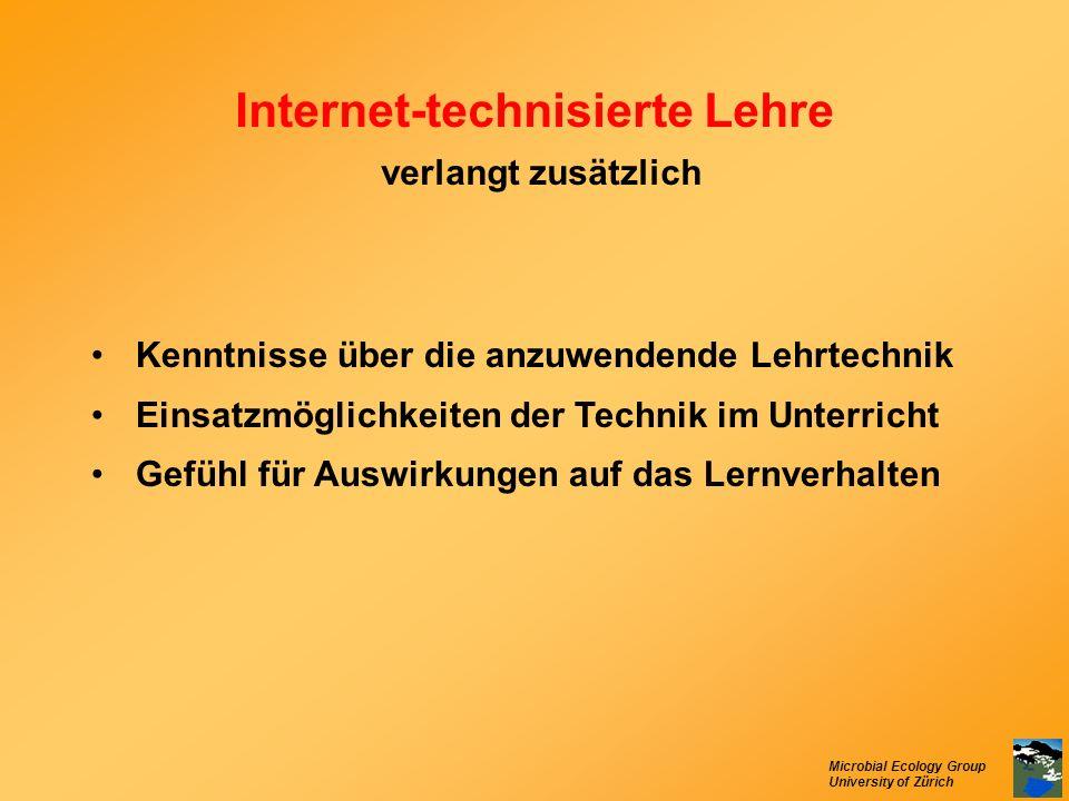 Internet-technisierte Lehre verlangt zusätzlich