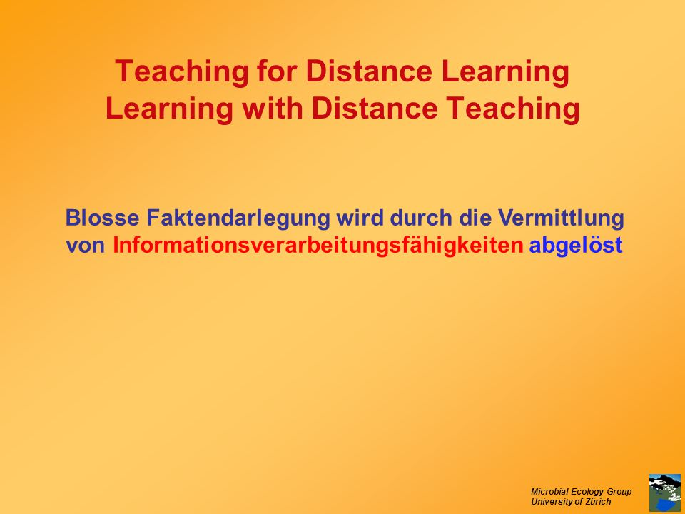 Teaching for Distance Learning Learning with Distance Teaching