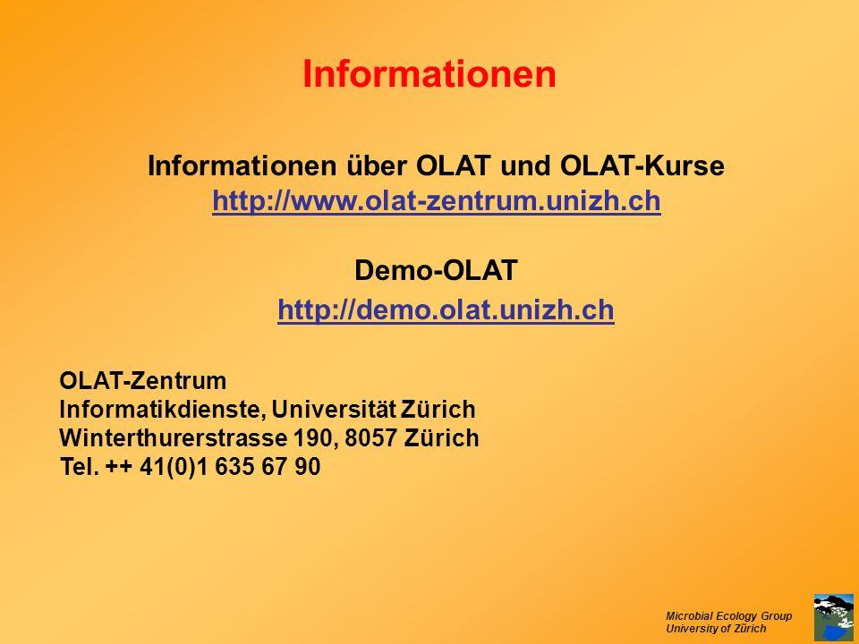 Informationen Informationen über OLAT und OLAT-Kurse http://www.olat-zentrum.unizh.ch. Demo-OLAT. http://demo.olat.unizh.ch.