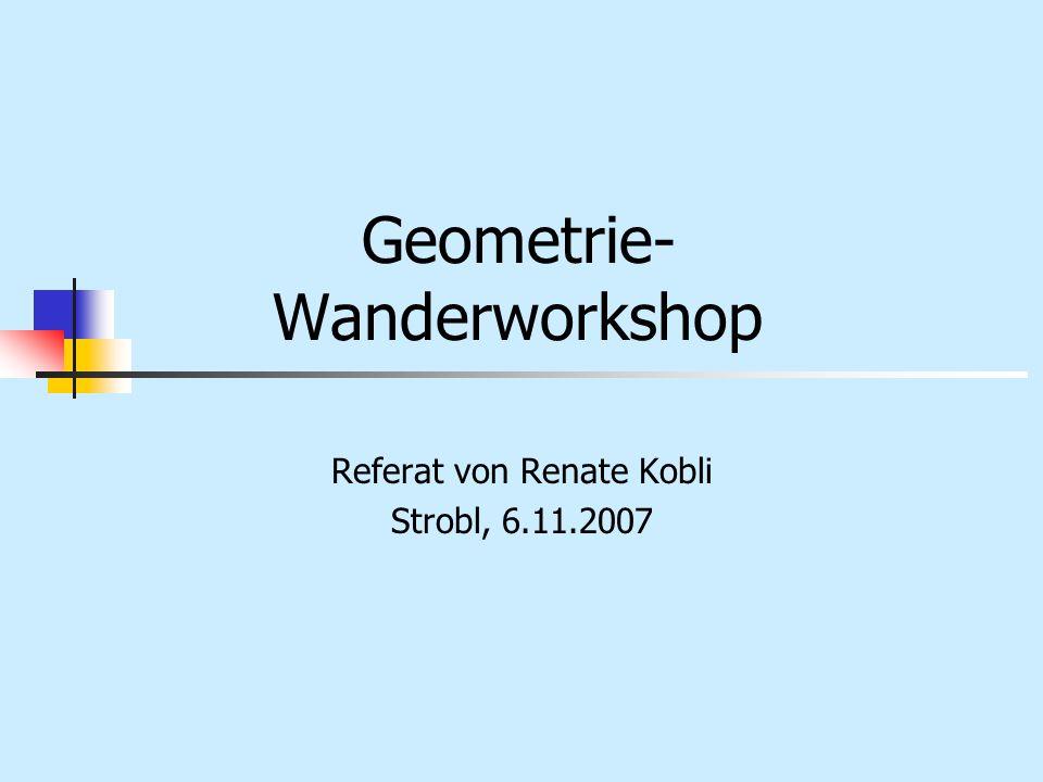 Geometrie- Wanderworkshop