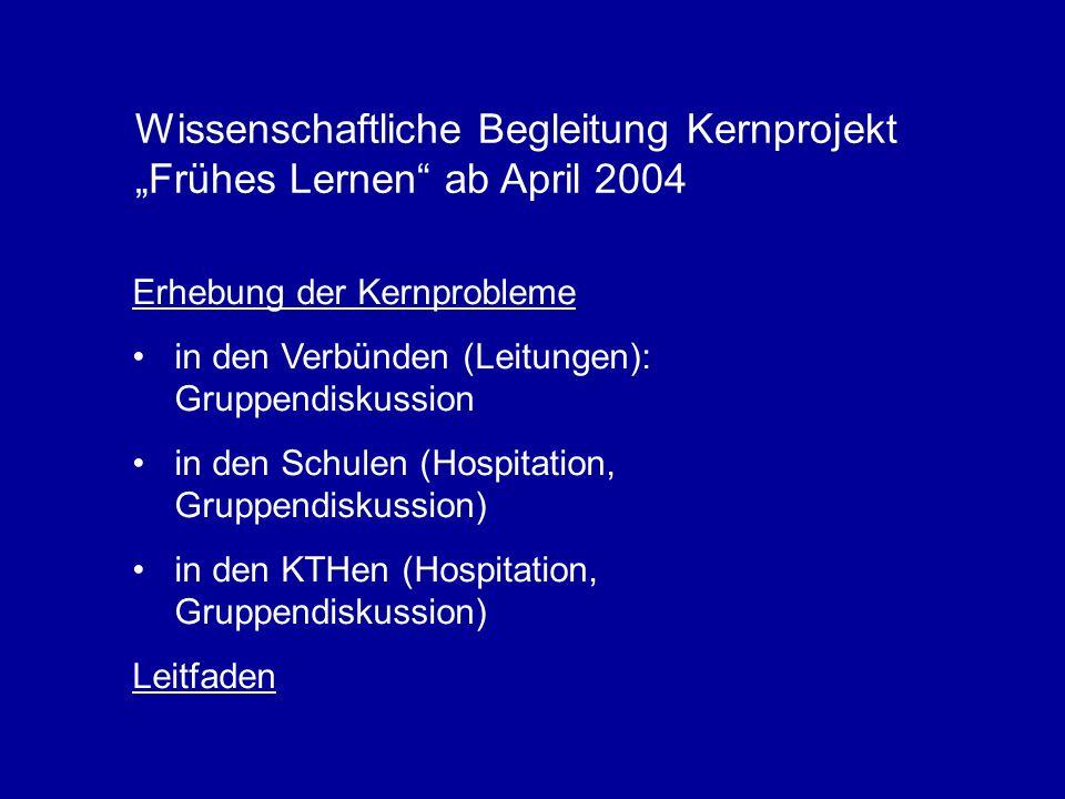 """Wissenschaftliche Begleitung Kernprojekt """"Frühes Lernen ab April 2004"""